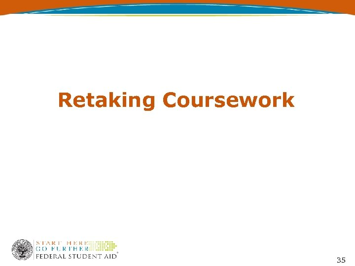 Retaking Coursework 35
