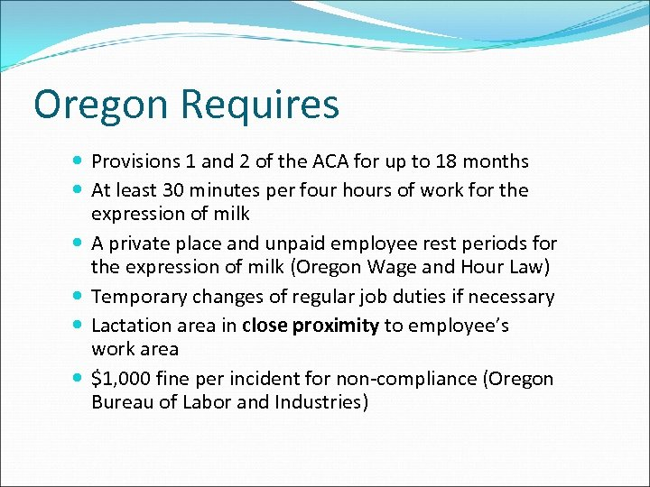 Oregon Requires Provisions 1 and 2 of the ACA for up to 18 months
