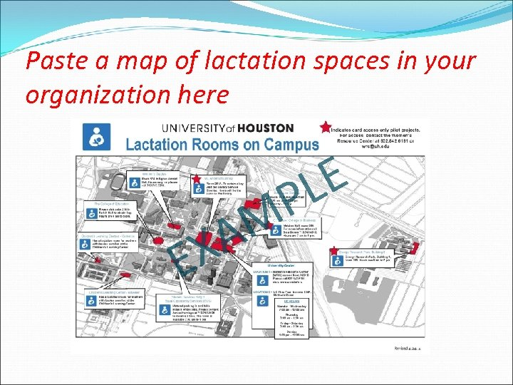 Paste a map of lactation spaces in your organization here X E M A