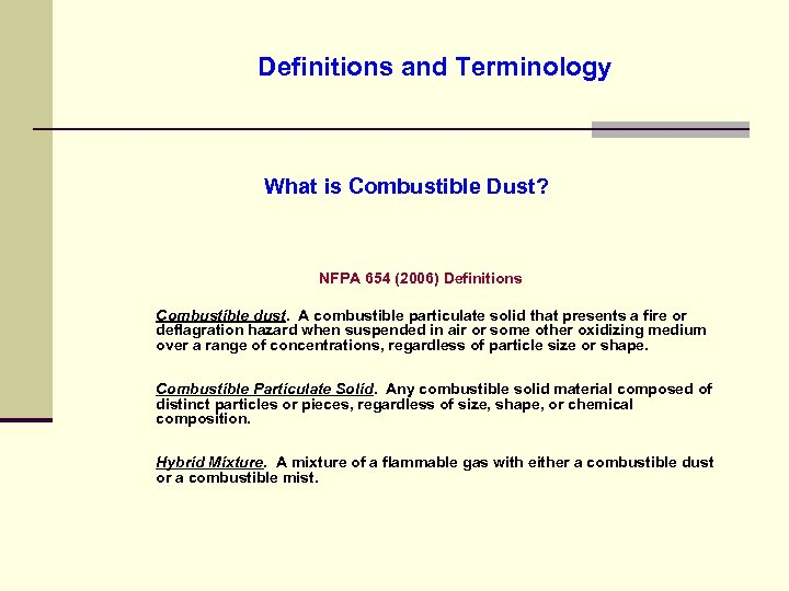 Combustible Dust National Emphasis Program Ignition Source