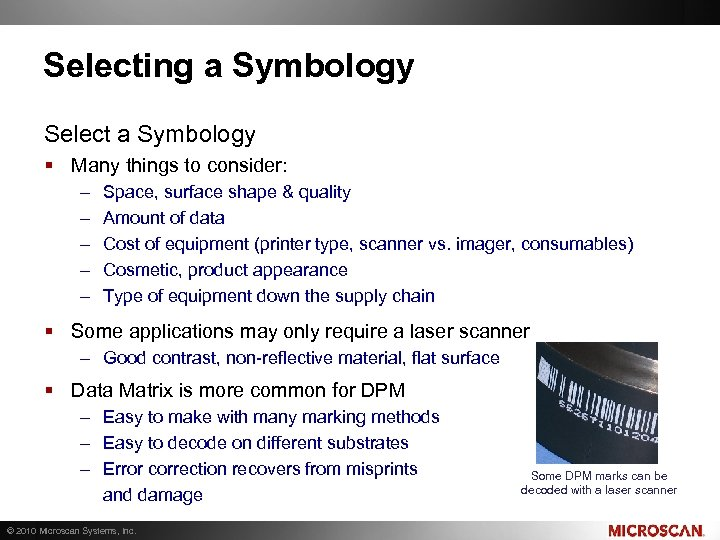 Selecting a Symbology Select a Symbology § Many things to consider: – – –
