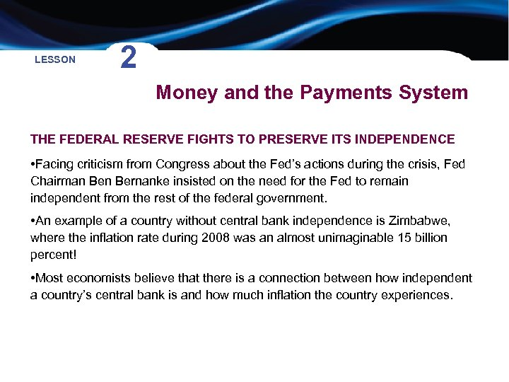 LESSON 2 Money and the Payments System THE FEDERAL RESERVE FIGHTS TO PRESERVE ITS