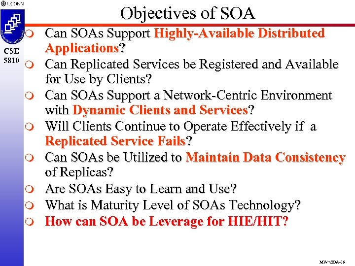 Objectives of SOA m CSE 5810 m m m m Can SOAs Support Highly-Available