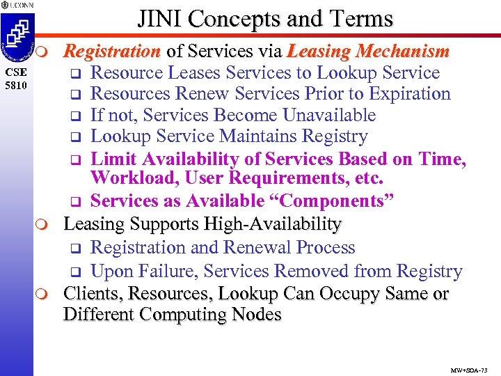 JINI Concepts and Terms m CSE 5810 m m Registration of Services via Leasing