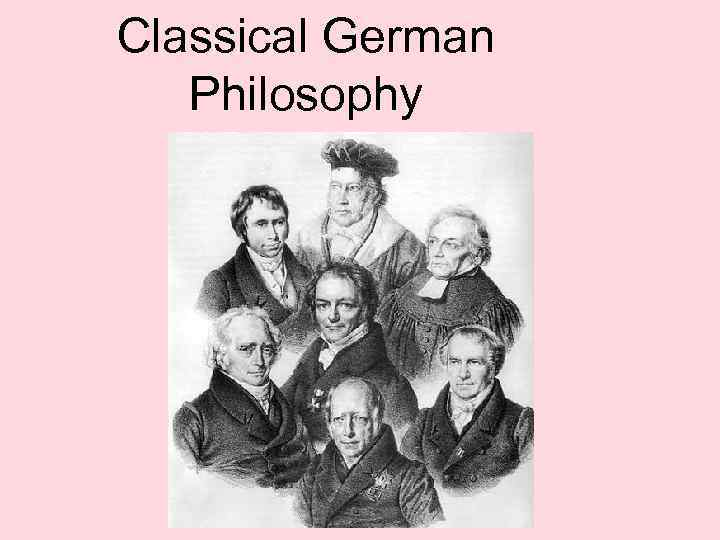 Classical German Philosophy