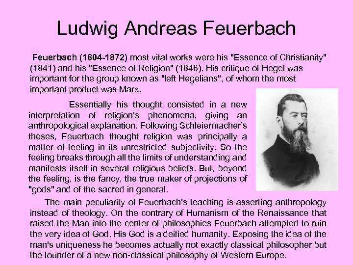 Ludwig Andreas Feuerbach (1804 -1872) most vital works were his