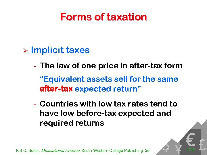 Forms of taxation Ø Implicit taxes - The law of one price in after-tax