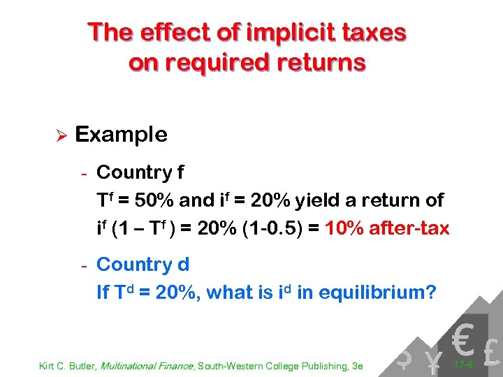 The effect of implicit taxes on required returns Ø Example - Country f Tf