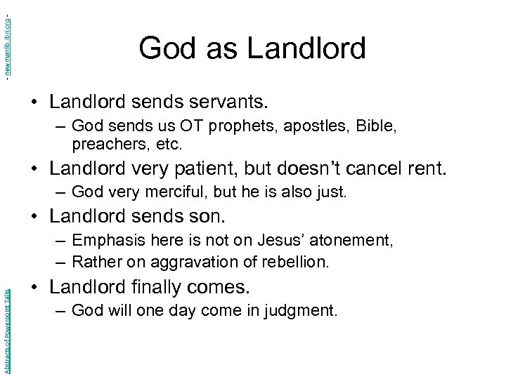 - newmanlib. ibri. org - God as Landlord • Landlord sends servants. – God