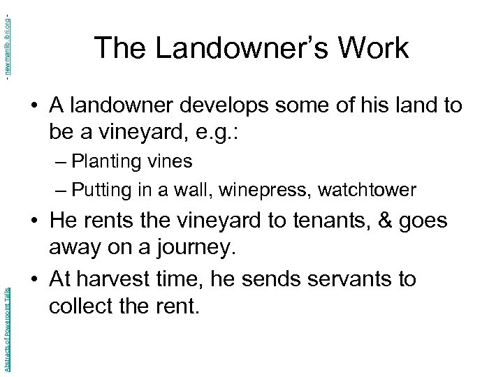 - newmanlib. ibri. org - The Landowner's Work • A landowner develops some of