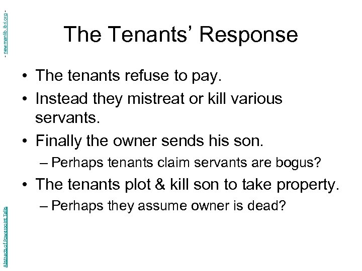 - newmanlib. ibri. org - The Tenants' Response • The tenants refuse to pay.