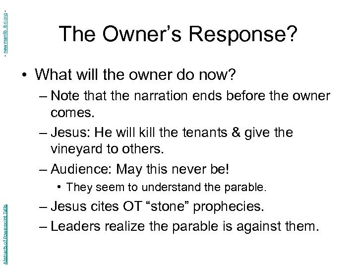 - newmanlib. ibri. org - The Owner's Response? • What will the owner do