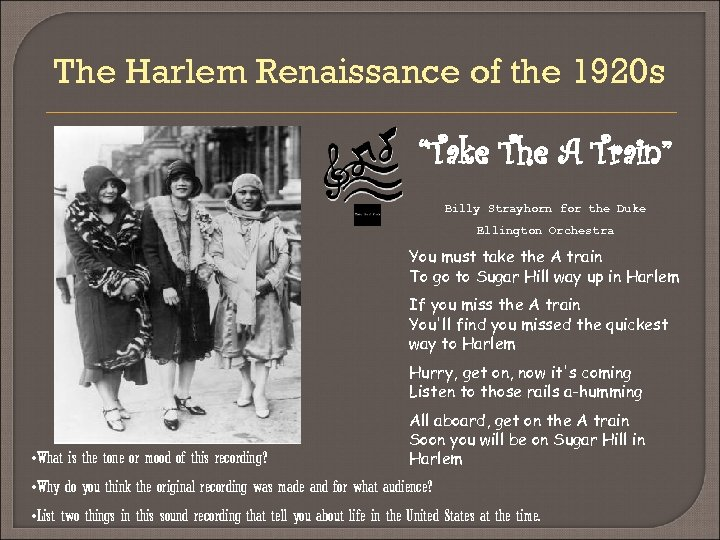 "The Harlem Renaissance of the 1920 s ""Take The A Train"" Billy Strayhorn for"