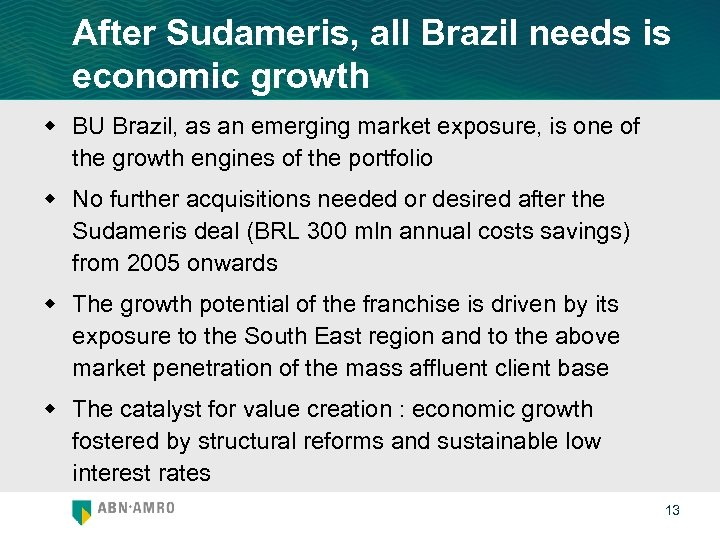 After Sudameris, all Brazil needs is economic growth w BU Brazil, as an emerging