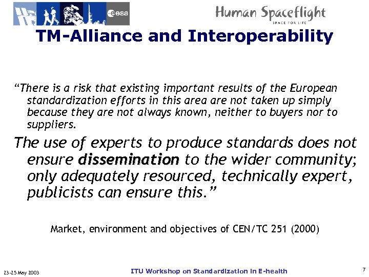 "TM-Alliance and Interoperability ITU-T ""There is a risk that existing important results of the"