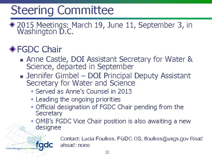 Steering Committee 2015 Meetings: March 19, June 11, September 3, in Washington D. C.