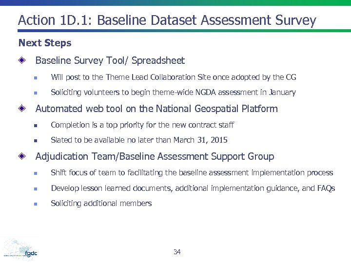Action 1 D. 1: Baseline Dataset Assessment Survey Next Steps Baseline Survey Tool/ Spreadsheet