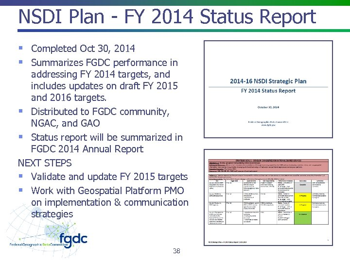NSDI Plan - FY 2014 Status Report § Completed Oct 30, 2014 § Summarizes