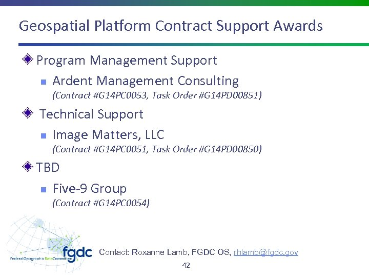 Geospatial Platform Contract Support Awards Program Management Support n Ardent Management Consulting (Contract #G