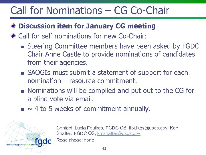 Call for Nominations – CG Co-Chair Discussion item for January CG meeting Call for