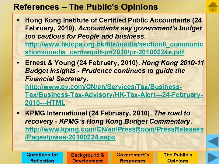 References – The Public's Opinions • Hong Kong Institute of Certified Public Accountants (24