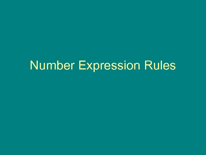 Number Expression Rules