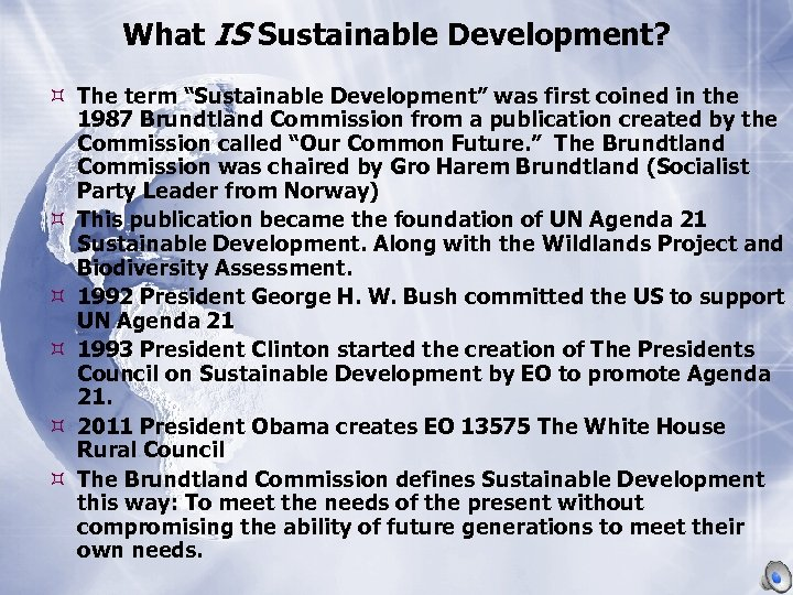 """What IS Sustainable Development? The term """"Sustainable Development"""" was first coined in the 1987"""