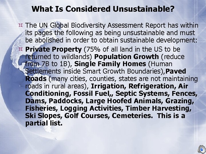 What Is Considered Unsustainable? The UN Global Biodiversity Assessment Report has within its pages