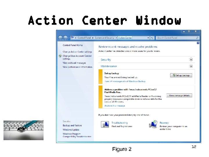 Action Center Window Figure 2 12