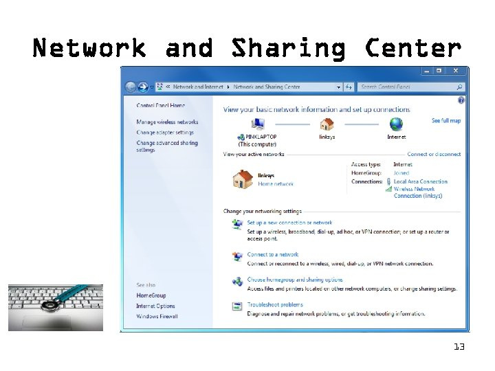 Network and Sharing Center 13
