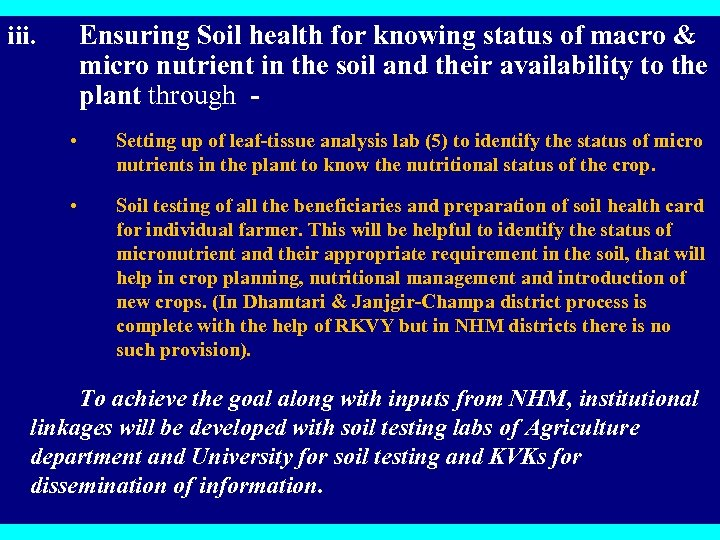 Ensuring Soil health for knowing status of macro & micro nutrient in the soil