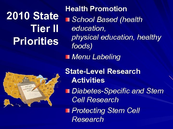 2010 State Tier II Priorities Health Promotion School Based (health education, physical education, healthy