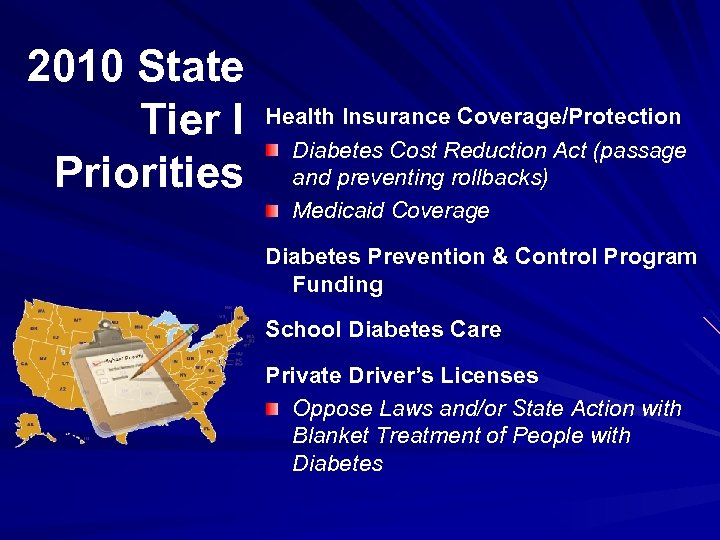 2010 State Tier I Priorities Health Insurance Coverage/Protection Diabetes Cost Reduction Act (passage and