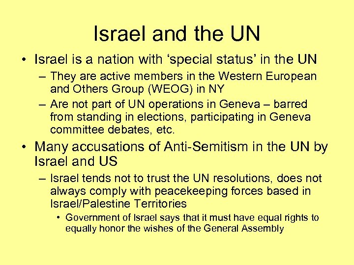Israel and the UN • Israel is a nation with 'special status' in the