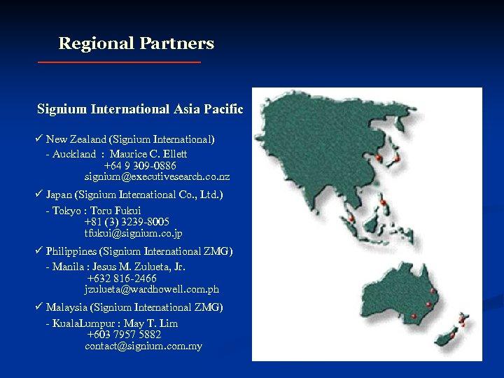 Regional Partners Signium International Asia Pacific ü New Zealand (Signium International) - Auckland :