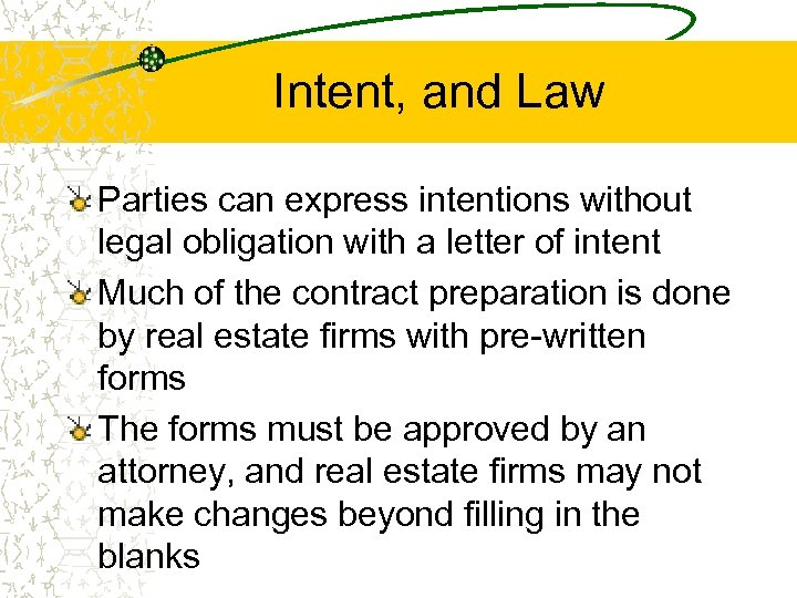 Intent, and Law Parties can express intentions without legal obligation with a letter of