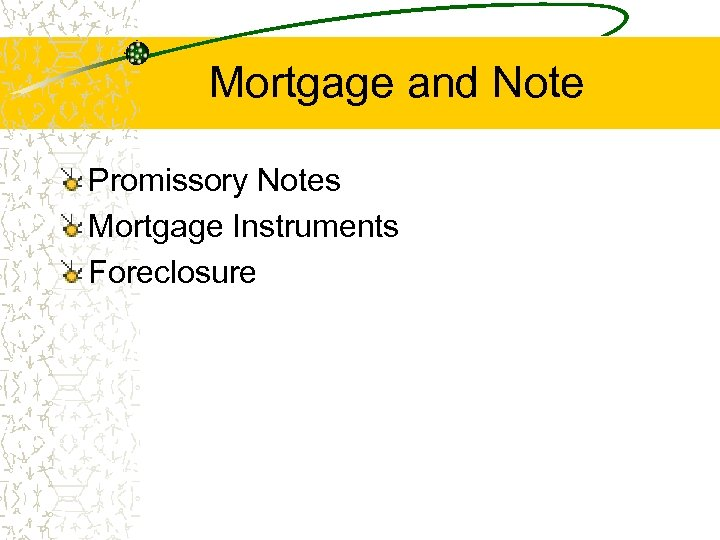 Mortgage and Note Promissory Notes Mortgage Instruments Foreclosure