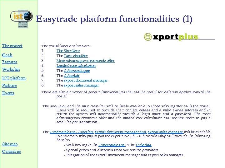 The project Goals Features Workplan ICT platform Partners Events Easytrade platform functionalities (1)