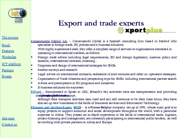 Export and trade experts The project Goals Features Workplan ICT platform Partners Events Site