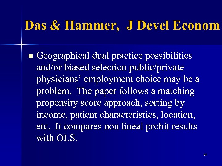 Das & Hammer, J Devel Econom n Geographical dual practice possibilities and/or biased selection