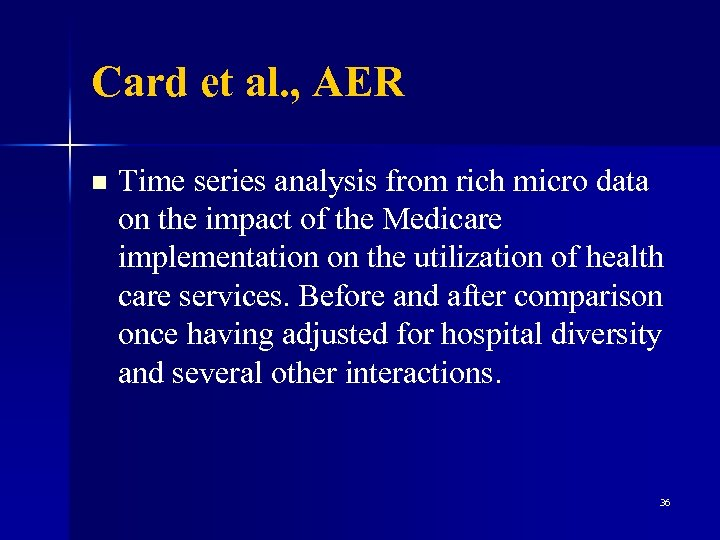 Card et al. , AER n Time series analysis from rich micro data on