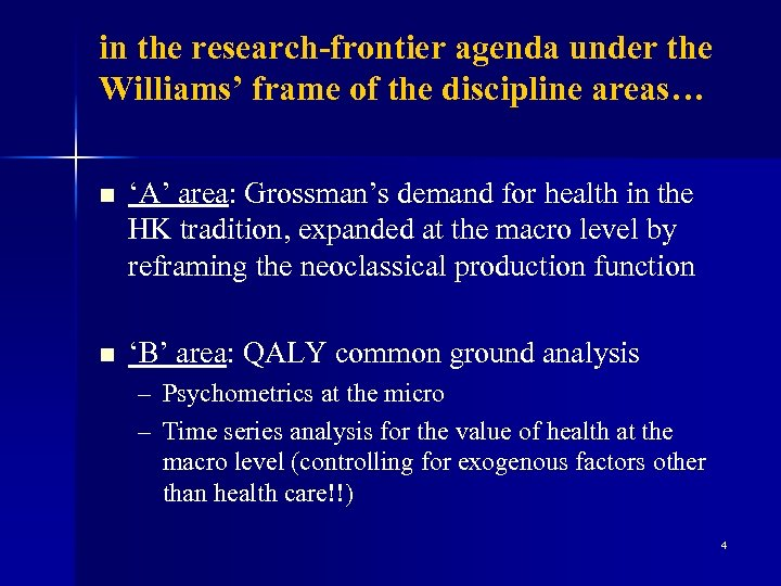 in the research-frontier agenda under the Williams' frame of the discipline areas… n 'A'