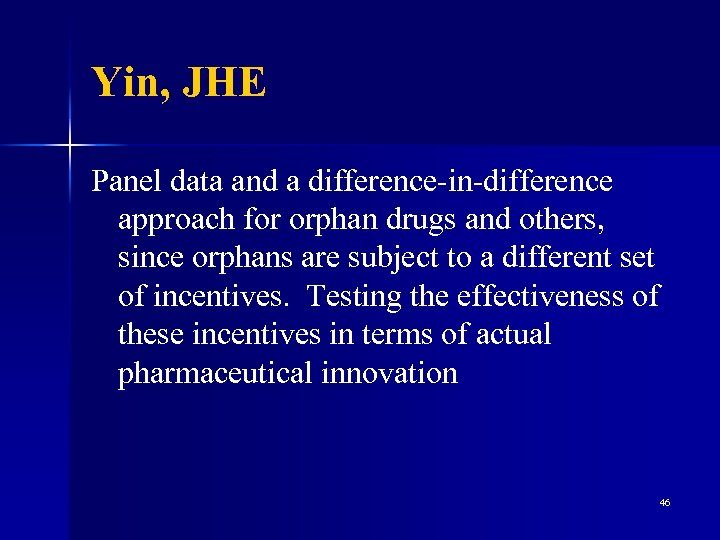 Yin, JHE Panel data and a difference-in-difference approach for orphan drugs and others, since