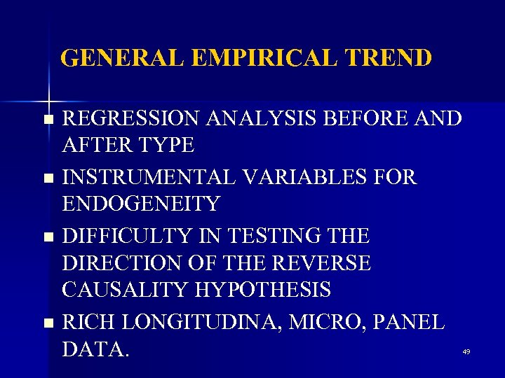 GENERAL EMPIRICAL TREND REGRESSION ANALYSIS BEFORE AND AFTER TYPE n INSTRUMENTAL VARIABLES FOR ENDOGENEITY