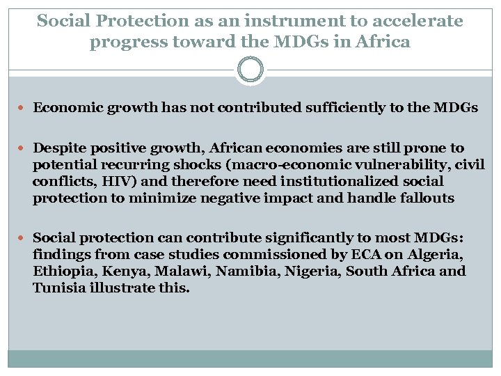 Social Protection as an instrument to accelerate progress toward the MDGs in Africa Economic