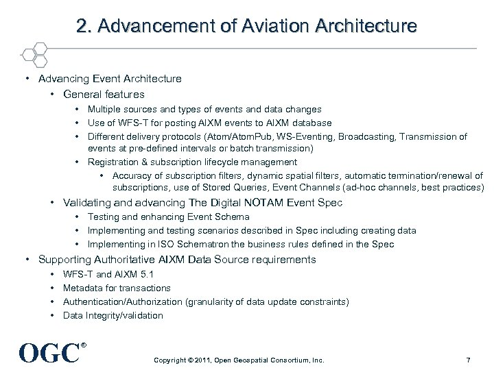 2. Advancement of Aviation Architecture • Advancing Event Architecture • General features • Multiple