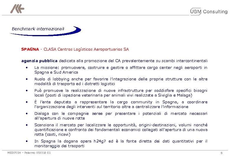 Benchmark internazionali SPAGNA - CLASA Centros Logísticos Aeroportuarios SA agenzia pubblica dedicata alla promozione