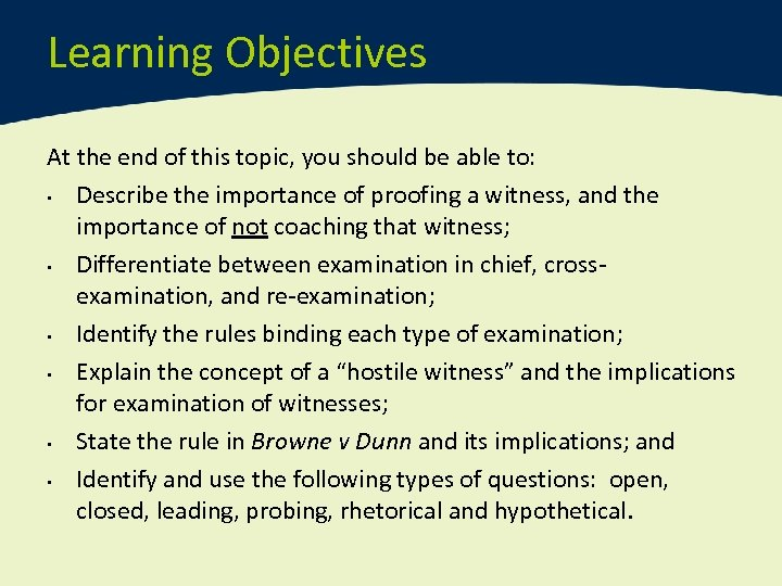 Learning Objectives At the end of this topic, you should be able to: •
