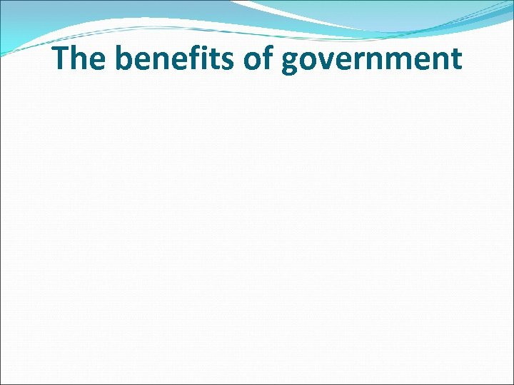 The benefits of government