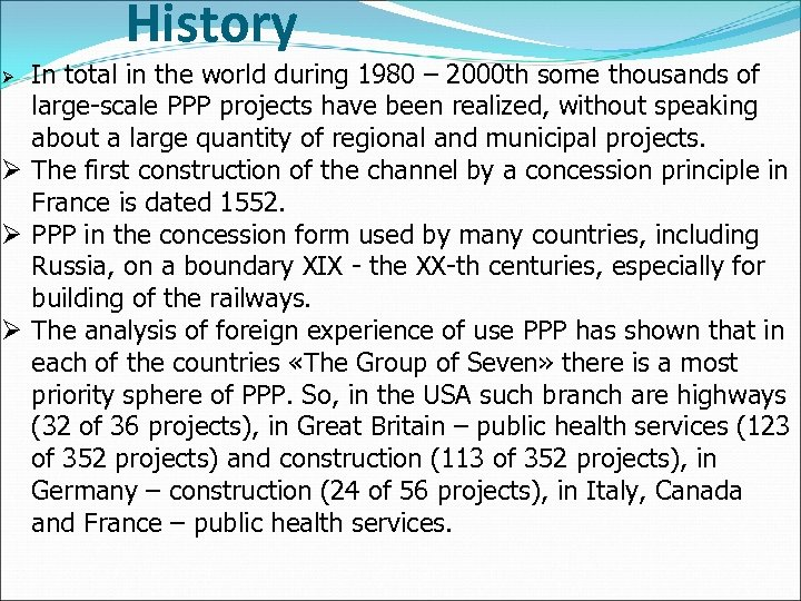 History In total in the world during 1980 – 2000 th some thousands of